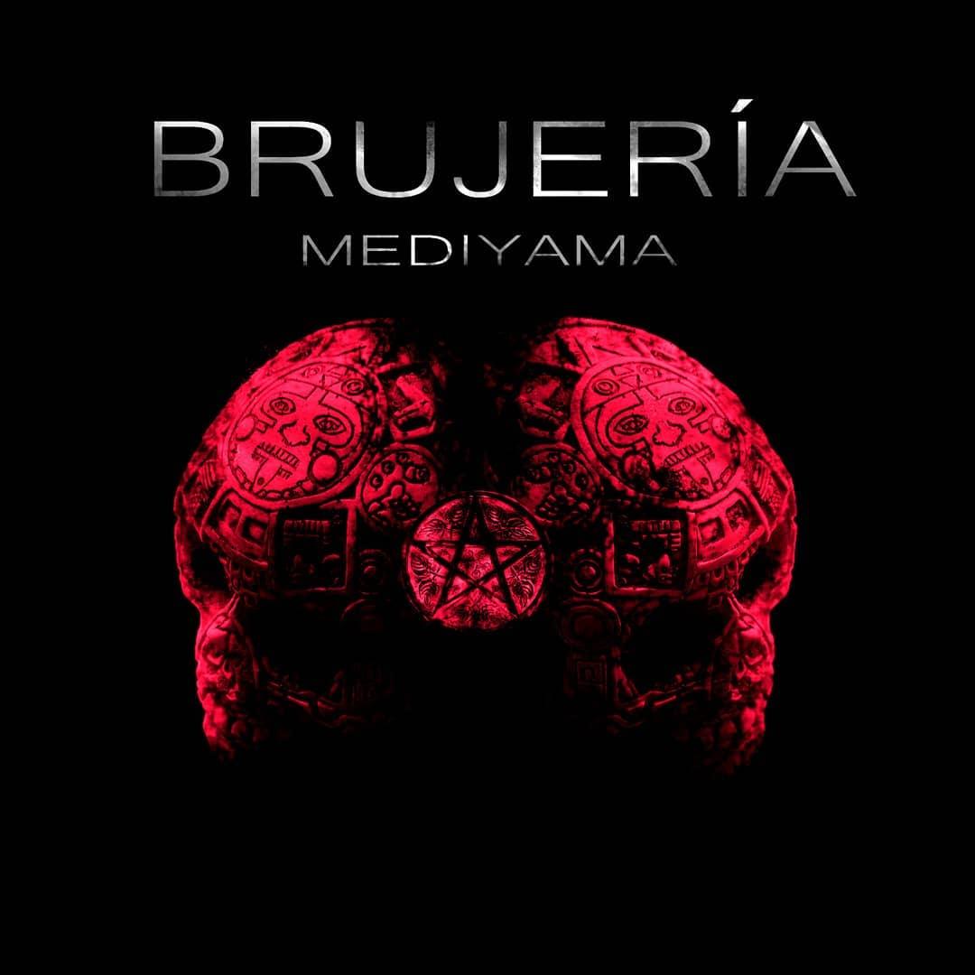 Mediyama - Brujería
