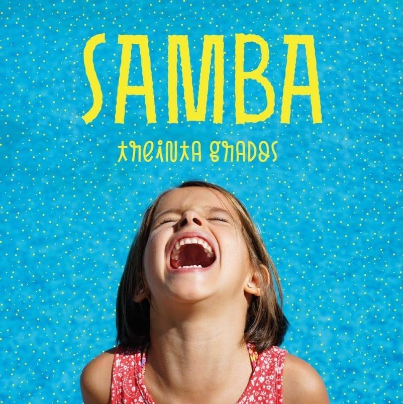 Treinta Grados - Samba