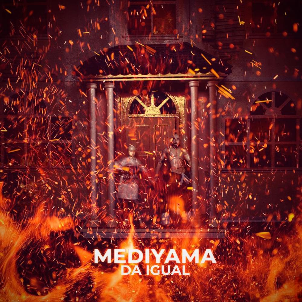 Mediyama - Da igual