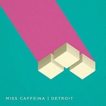 Miss Caffeina - Detroit